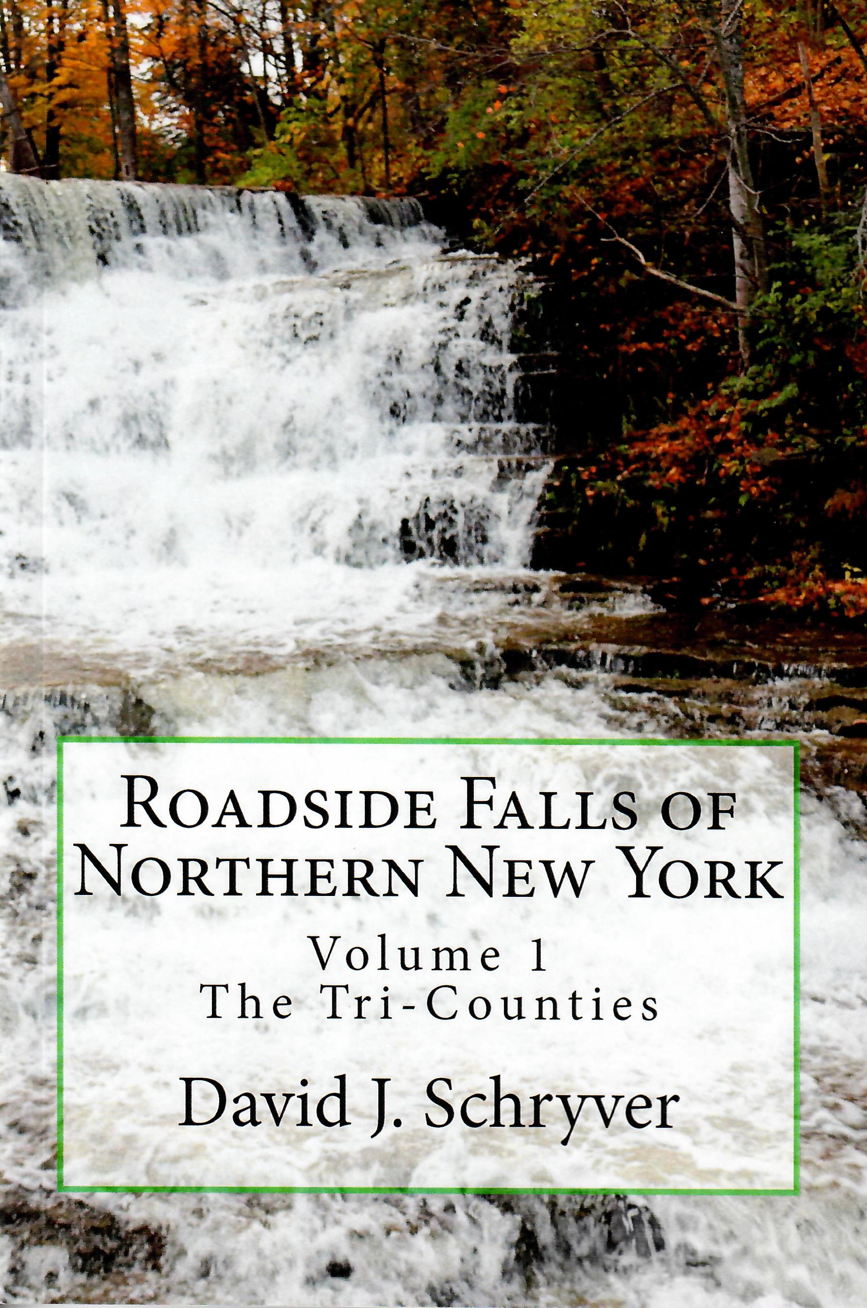 Roadside Falls of NNY Volume 1